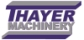 Thayer Machinery